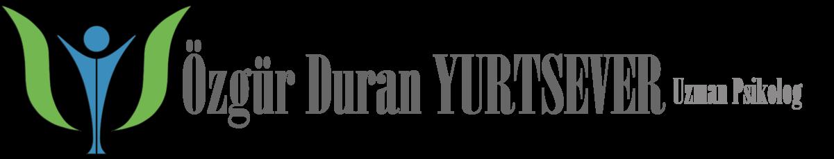 Uzman Psikolog Özgür Duran YURTSEVER